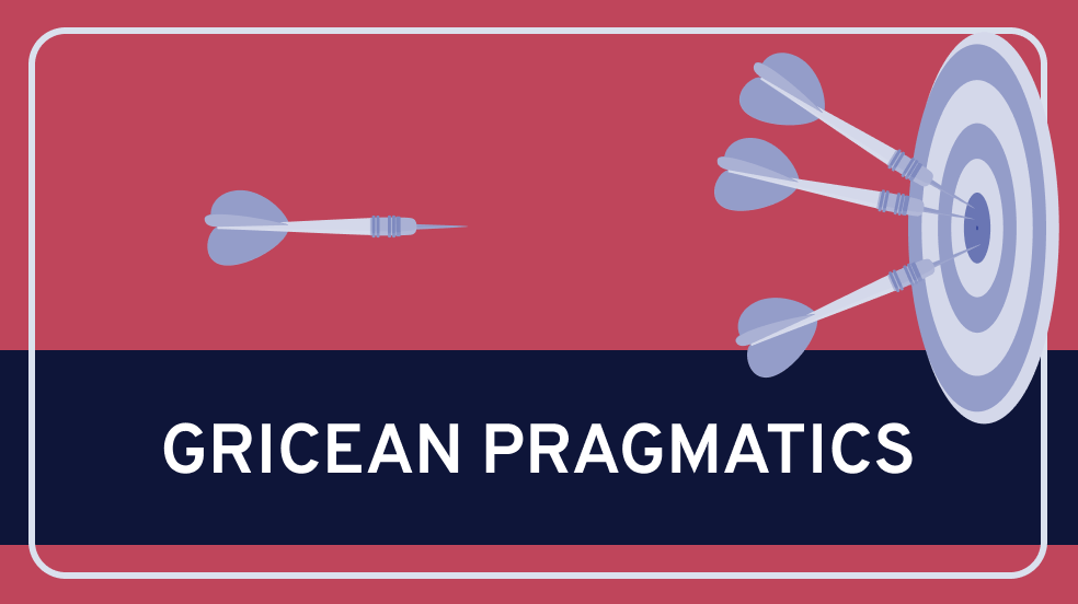 Gricean Pragmatics