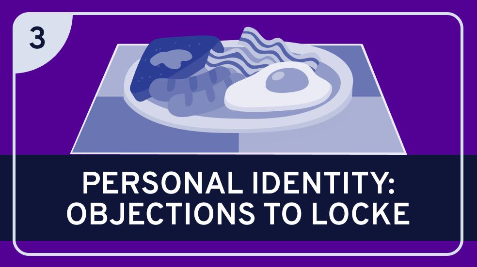 Locke on Personal Identity Part 3