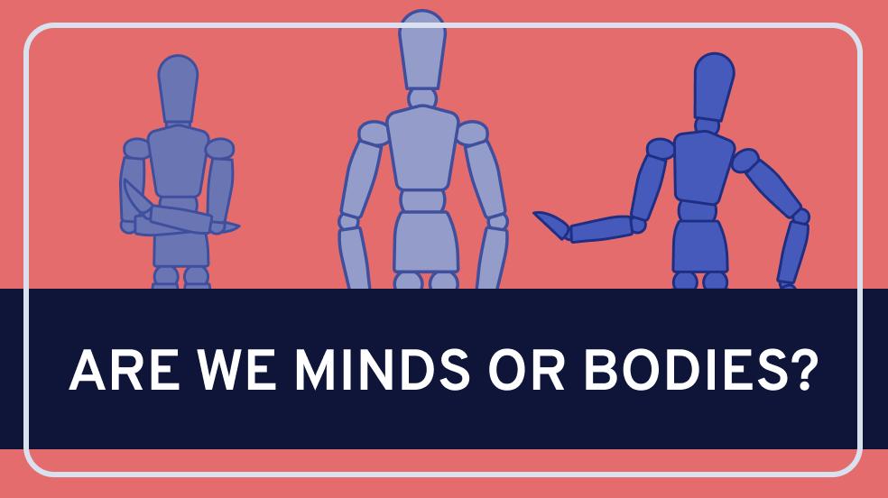 Mind Body Dualism
