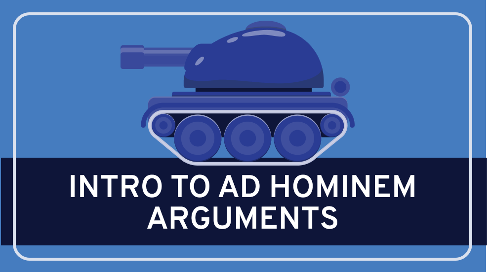 Introduction to Ad Hominem Fallacies