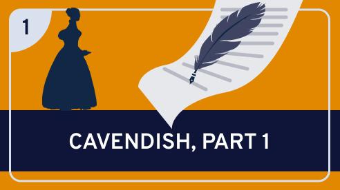 Cavendish, Part 1