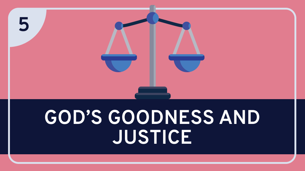 Classical Theism 5 (God's Goodness and Justice)