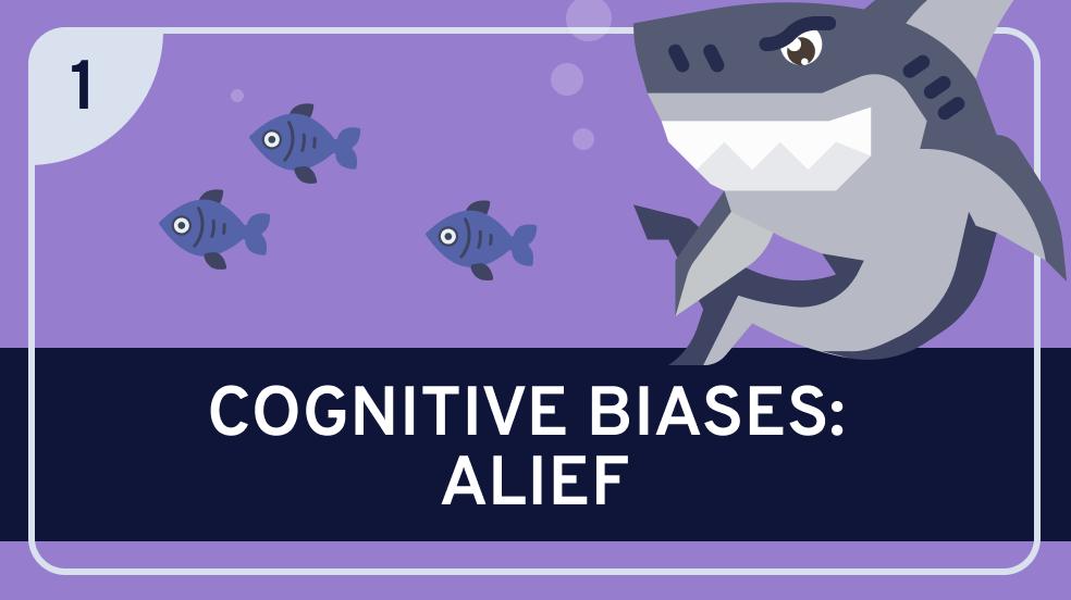 Cognitive Biases: Alief