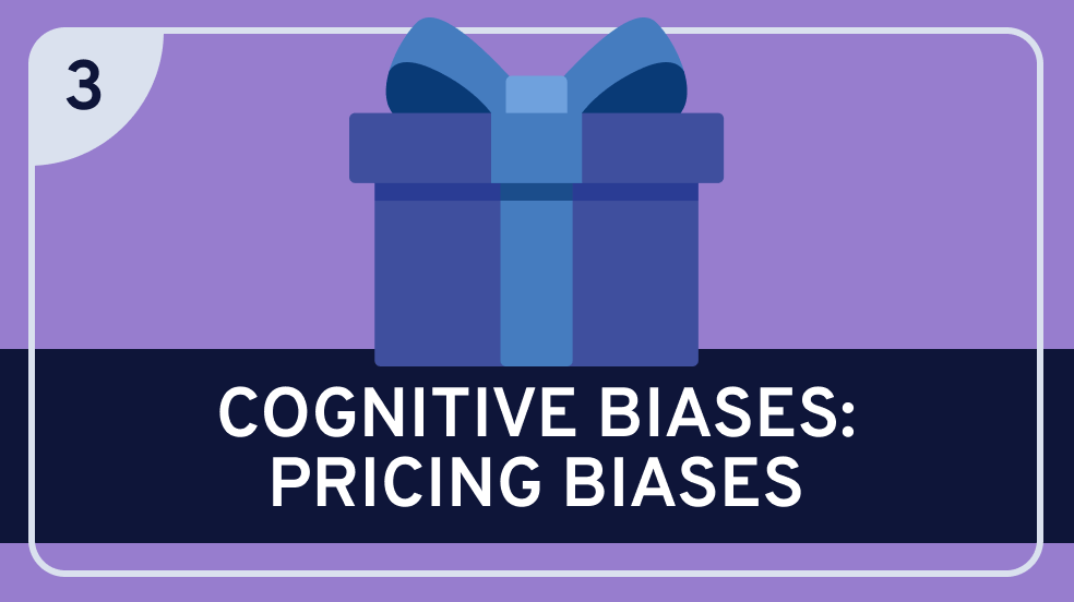 Cognitive Biases: Pricing Biases