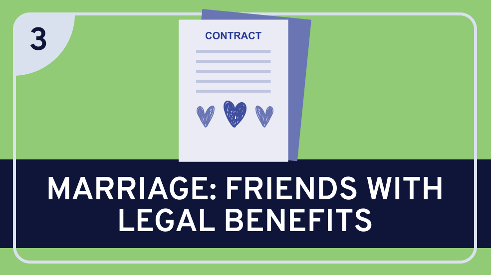 Government and Marriage (Friends with Legal Benefits)