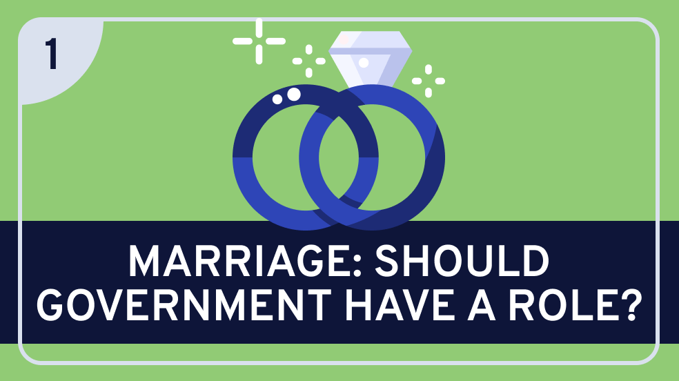 Government and Marriage (Government's Role)