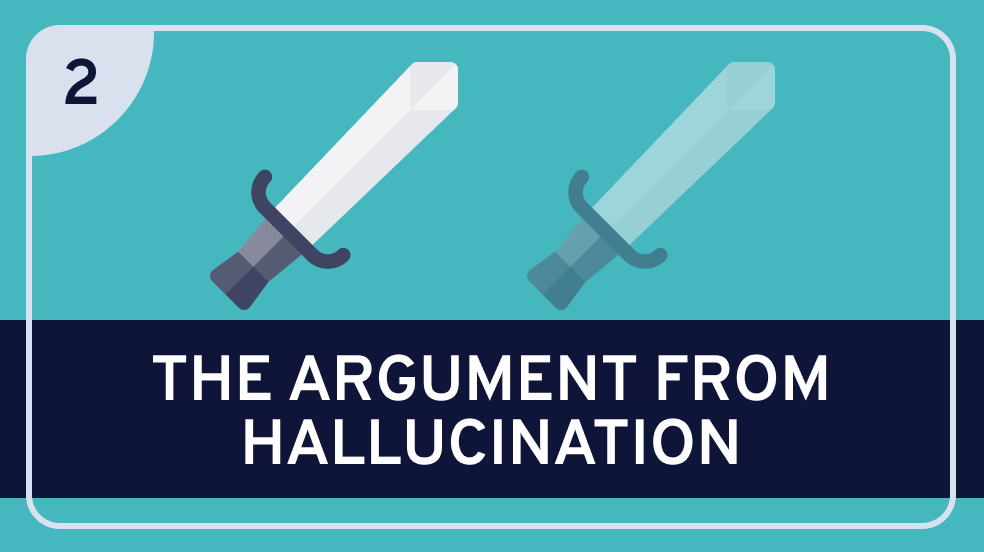 Paradoxes of Perception #2 (Argument from Hallucination)