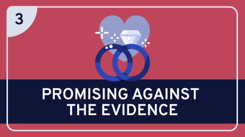 Promising Against the Evidence  #3
