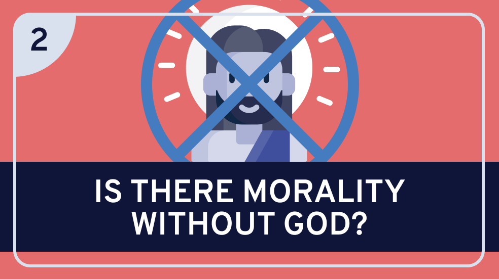 God and Morality Part 2