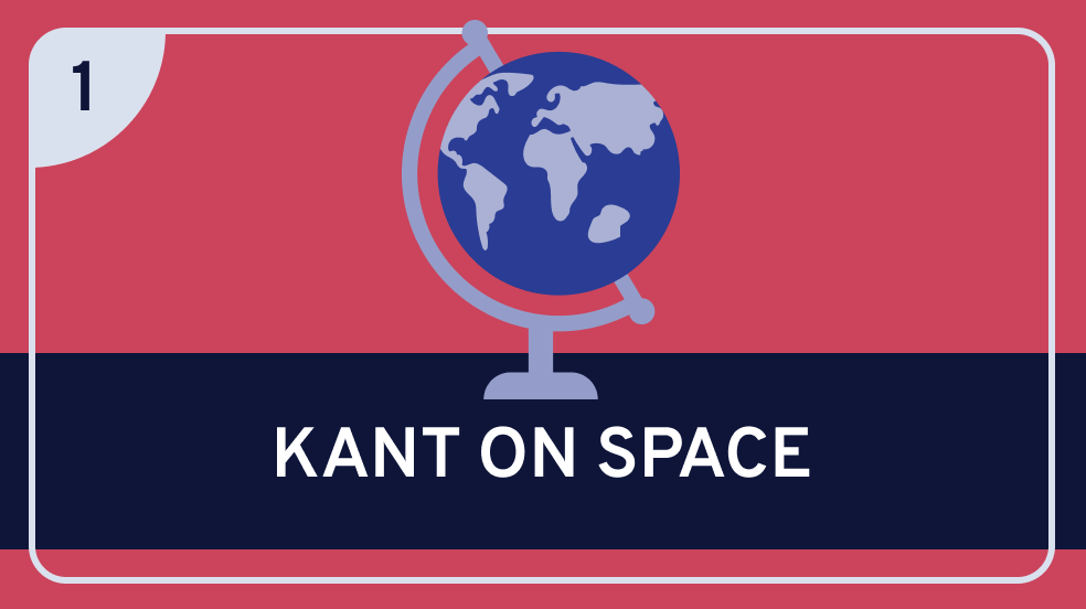 Kant on Space Part 1