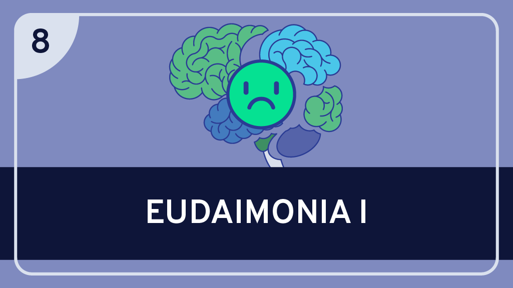 Eudaimonia I: Is Overcoming Inner Conflict the Key to Happiness?